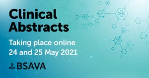 BSAVA Congress Clinical Abstracts programme to be held online on 24th and 25th May 2021